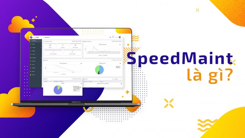 Tổng Quan Về SpeedMaint CMMS