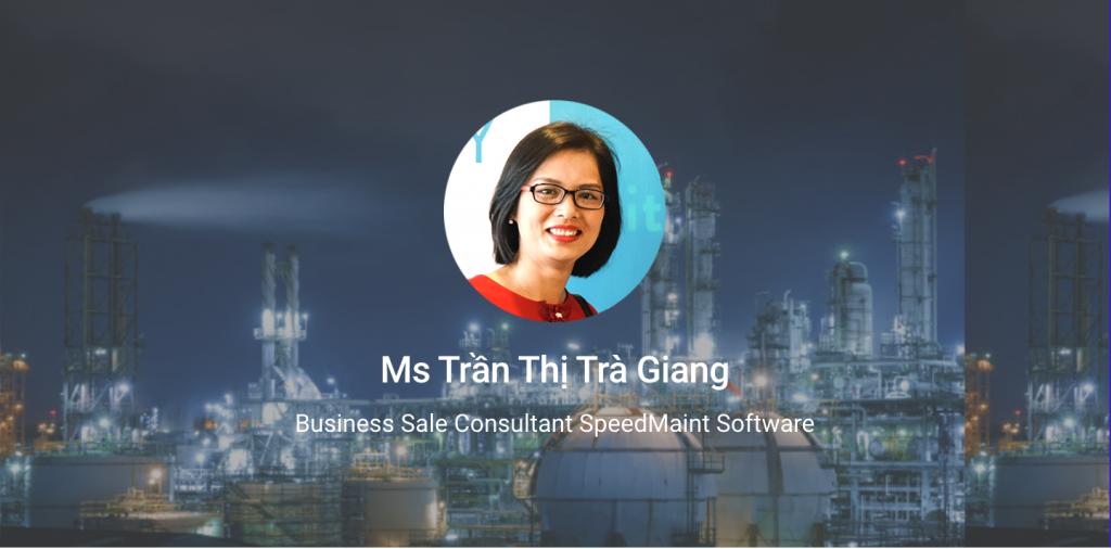 Ms Trần Thị Trà Giang - Chuyên viên tư vấn triển khai với hơn 10 năm kinh nghiệm trong lĩnh vực quản lý bảo trì
