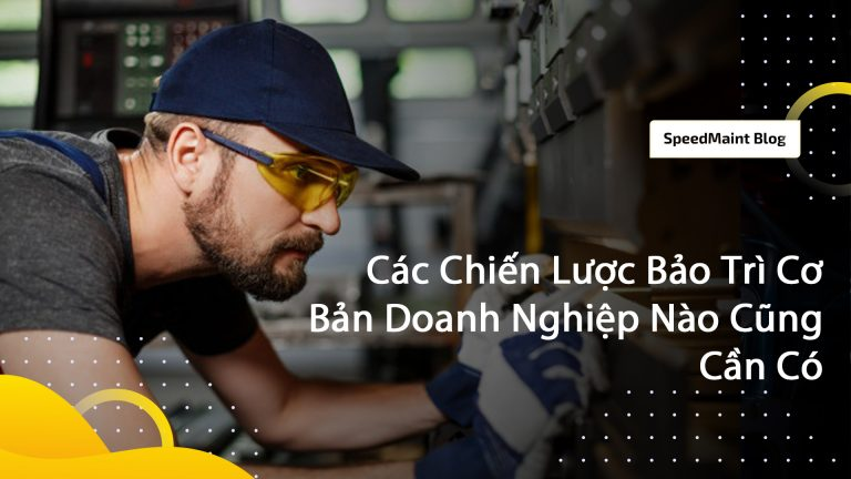 Speedmaint-cac-chien-luoc-bao-tri-doanh-nghiep-can-co