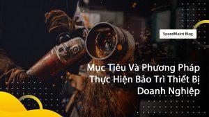 Speedmaitn-phuon-phap-thuc-hien-bao-tri