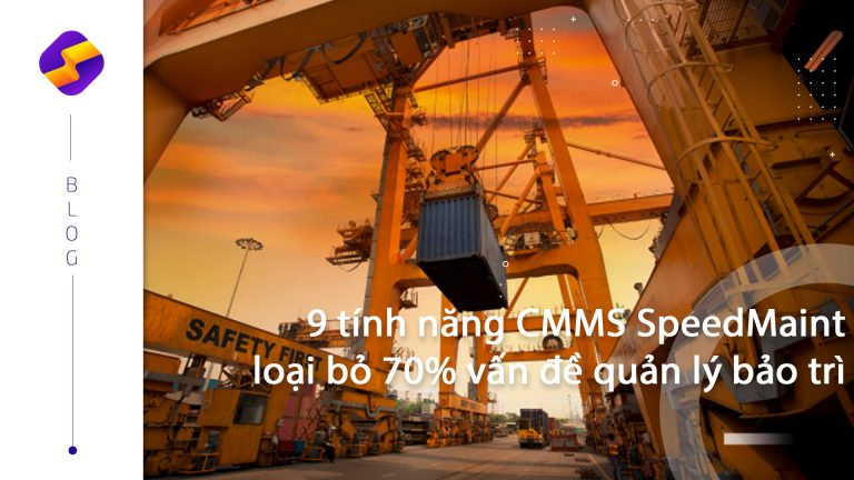 speedmaint-tinh-nang-CMMS_2