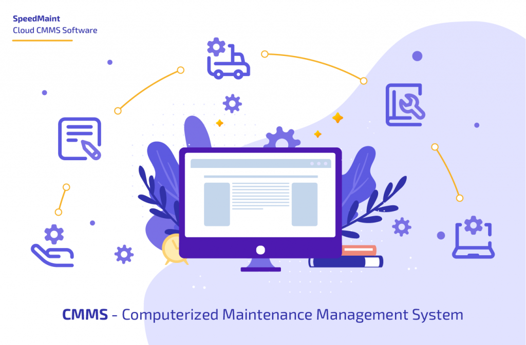 SpeedMaint CMMS - Quản lý tiến độ bảo trì tốt nhất