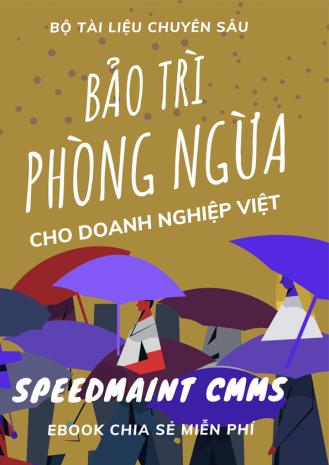 Bộ Tài Liệu Chuyên Sâu Về Bảo Trì Phòng Ngừa Cho Doanh Nghiệp Việt