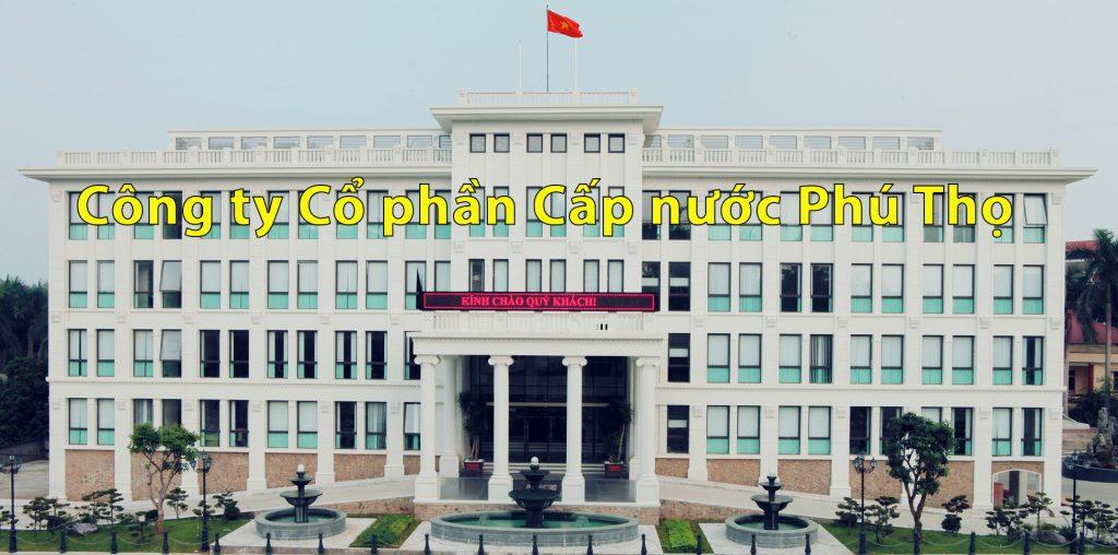 Những thông tin về công ty Cổ phần Cấp nước Phú Thọ