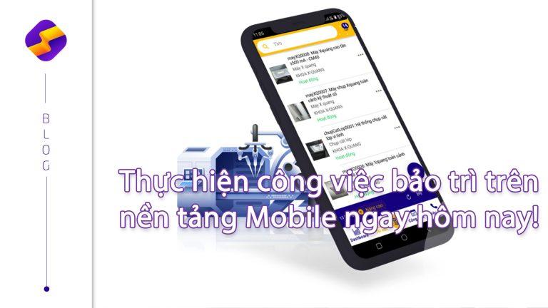 speedmaint-bao-tri-tren-nen-tang-mobile-2
