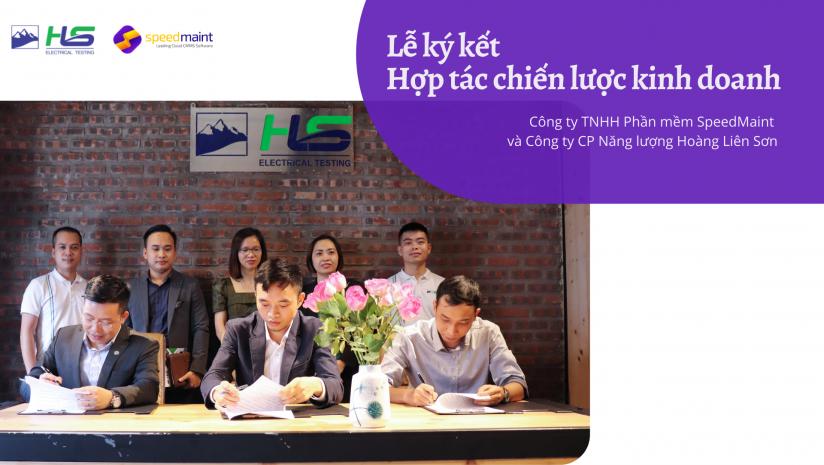 Lễ ký kết Hợp tác chiến lược kinh doanh giữa Công ty Phần mềm SpeedMaint và Công ty CP Năng lượng Hoàng Liên Sơn